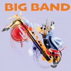 Big Band Concert – Postponed until 16th June 2021